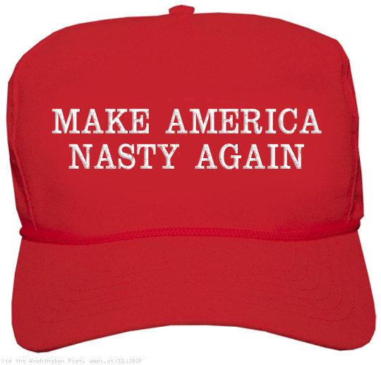 make-america-nasty-again